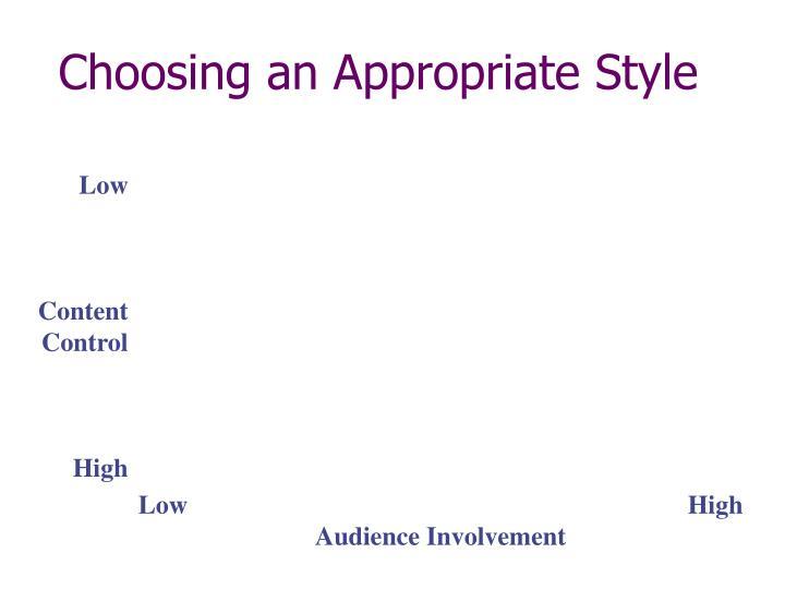 Choosing an Appropriate Style