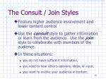 the consult join styles