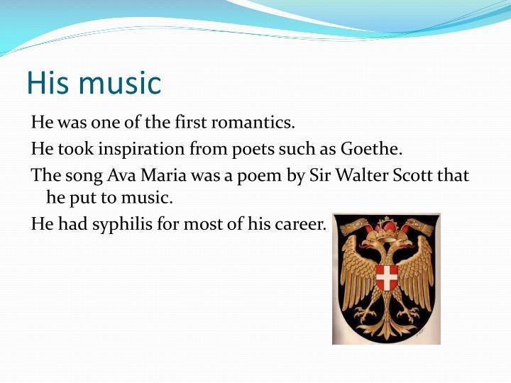 His music