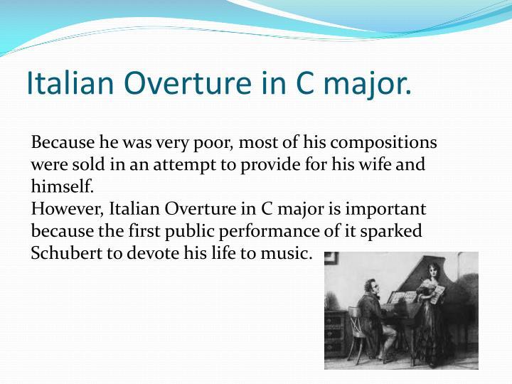 Italian Overture in C major.