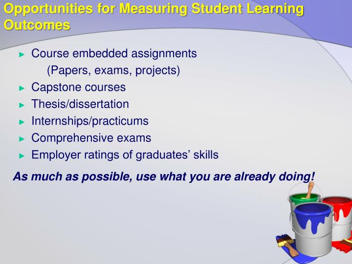 Opportunities for Measuring Student Learning Outcomes