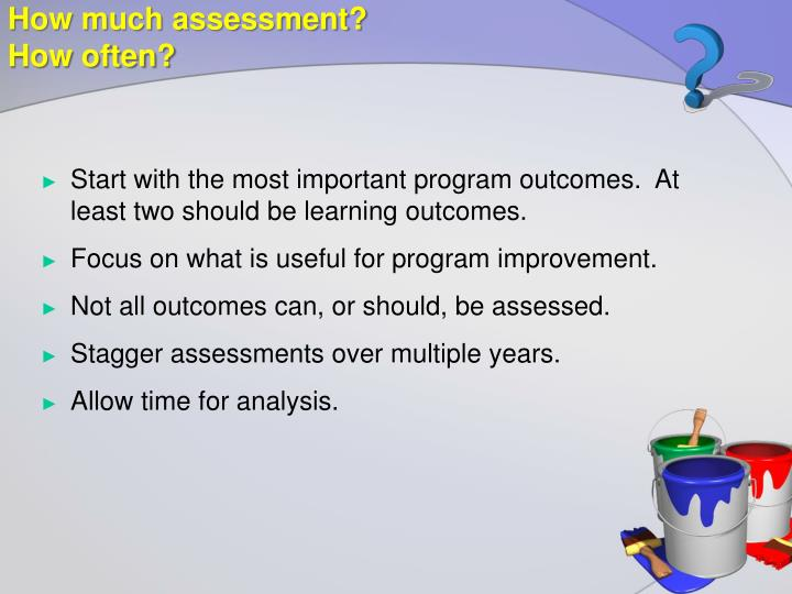 How much assessment?