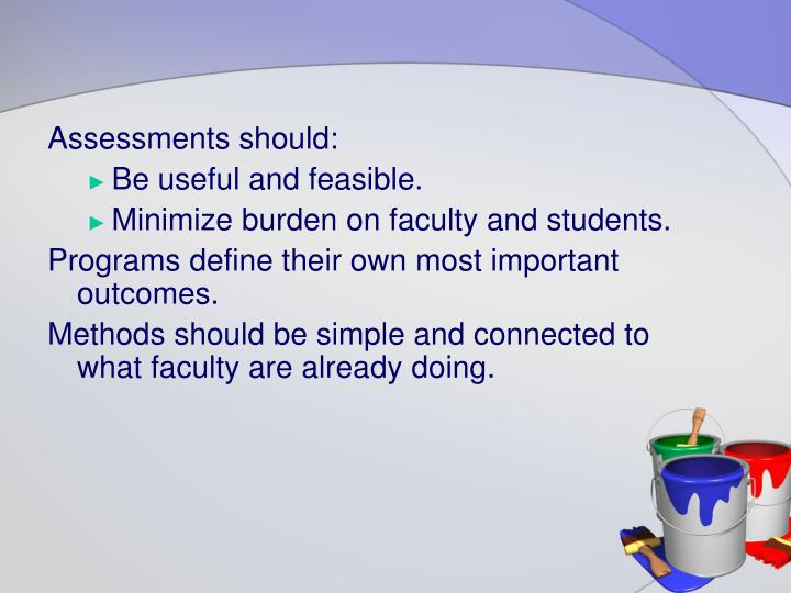 Assessments should: