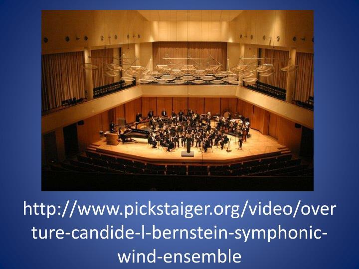 http://www.pickstaiger.org/video/overture-candide-l-bernstein-symphonic-wind-ensemble