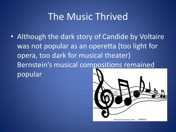 The Music Thrived