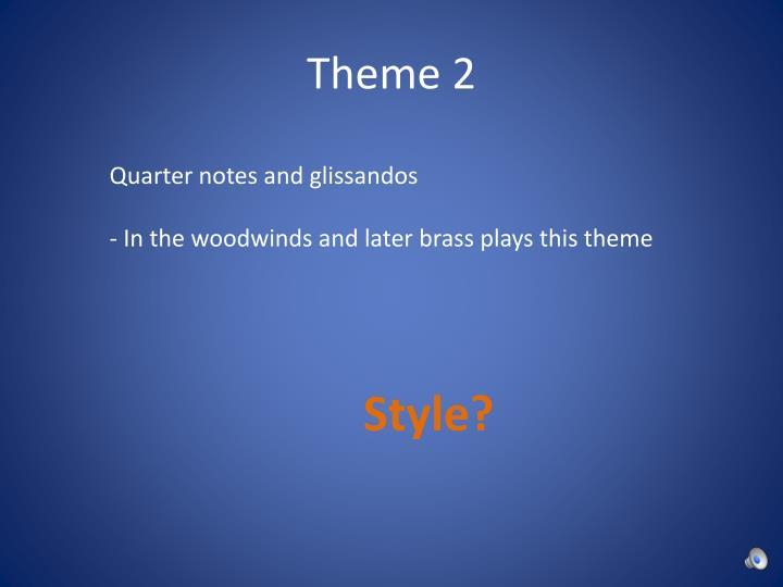 Theme 2