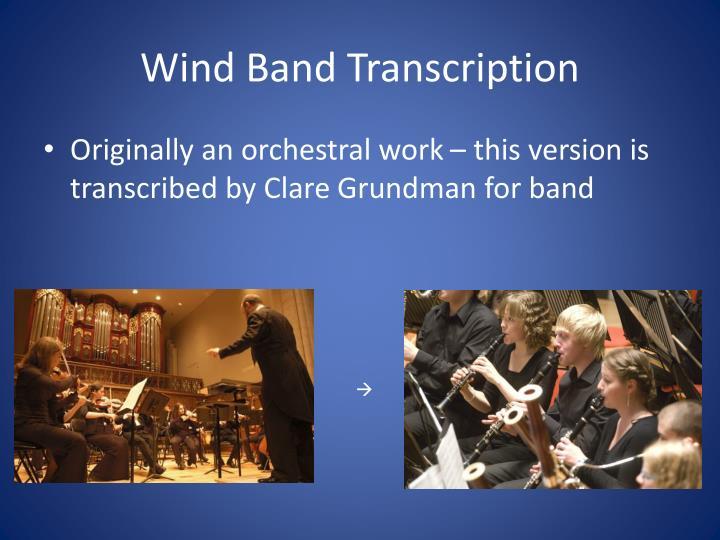 Wind Band Transcription