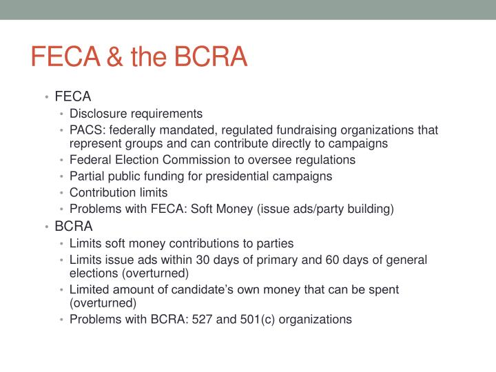 FECA & the BCRA