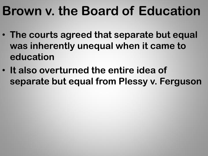 Brown v. the Board of Education