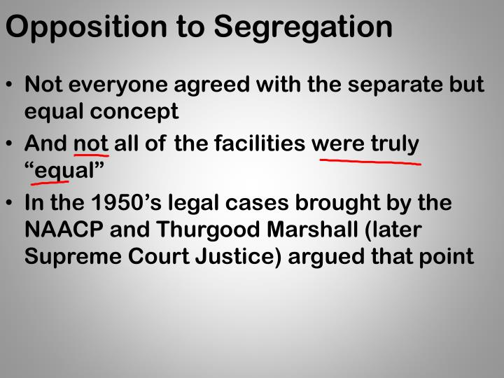 Opposition to Segregation