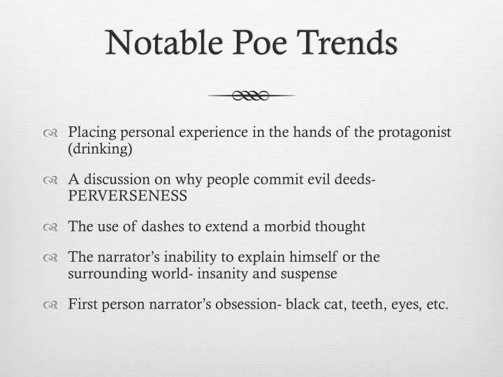 Notable Poe Trends