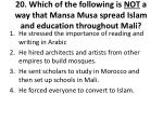 20 which of the following is not a way that mansa musa spread islam and education throughout mali