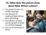 23 what does this picture show about west african culture