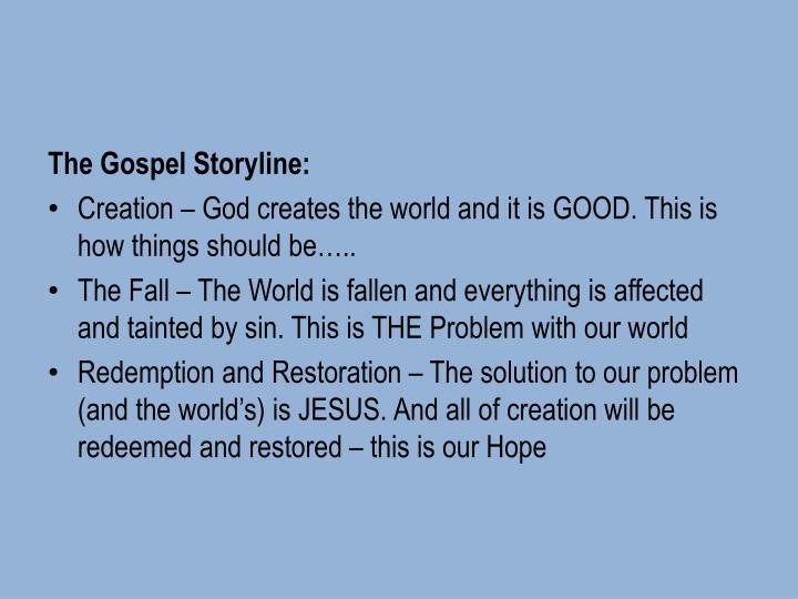 The Gospel Storyline: