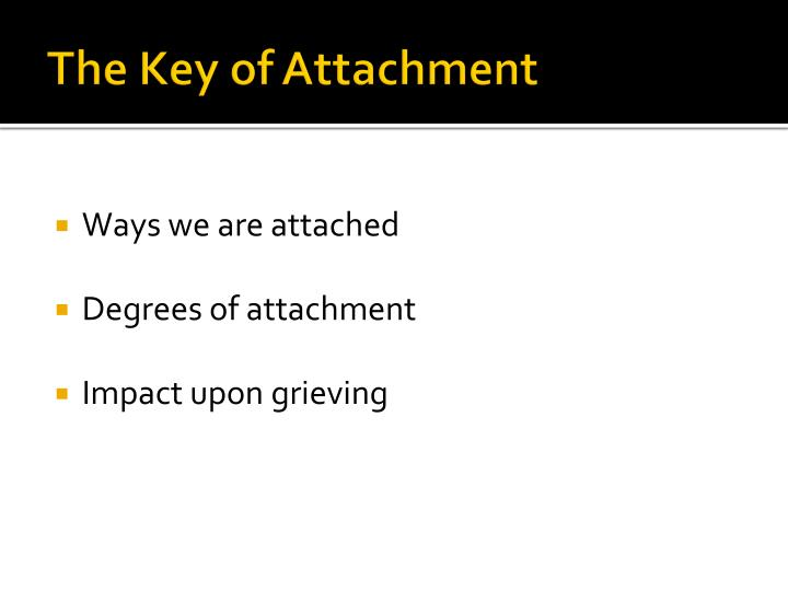 The Key of Attachment