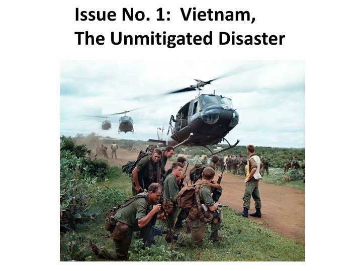 Issue No. 1:  Vietnam,