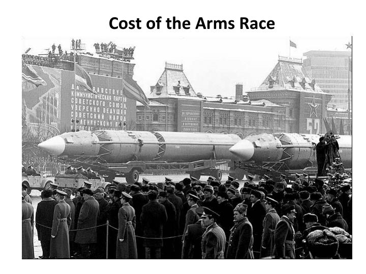 Cost of the Arms Race