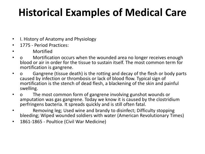 Historical examples of medical care