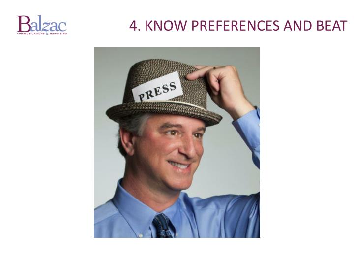 4. Know preferences and beat