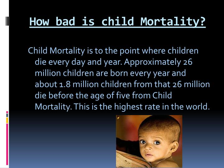 How bad is child mortality