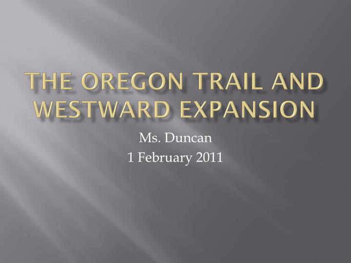 The Oregon Trail and