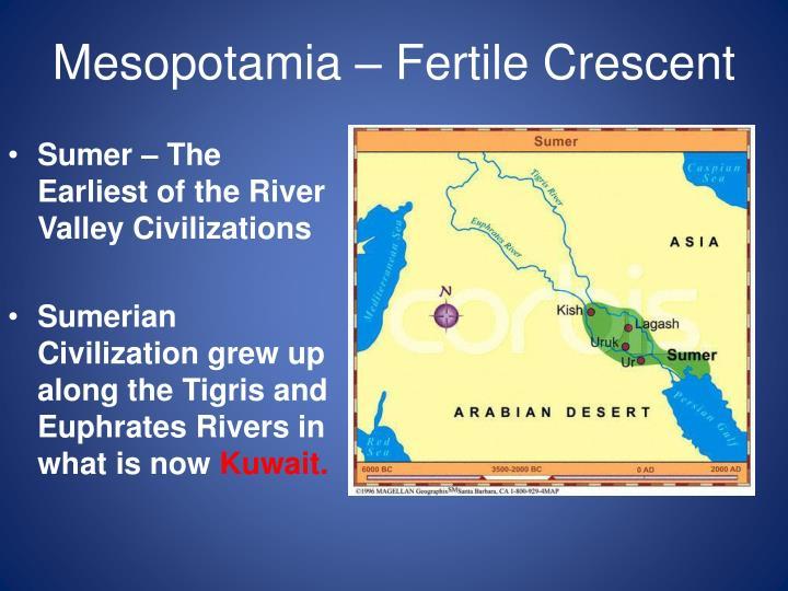 Mesopotamia – Fertile Crescent