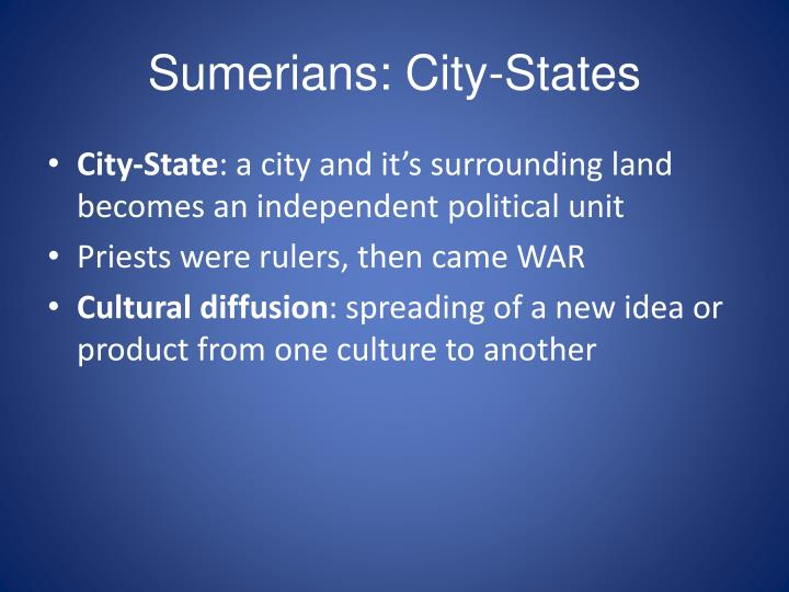 Sumerians: City-States