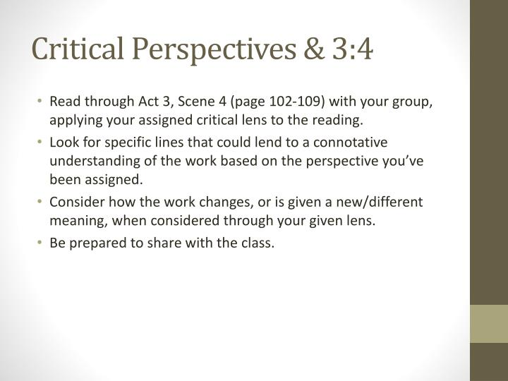 Critical Perspectives & 3:4