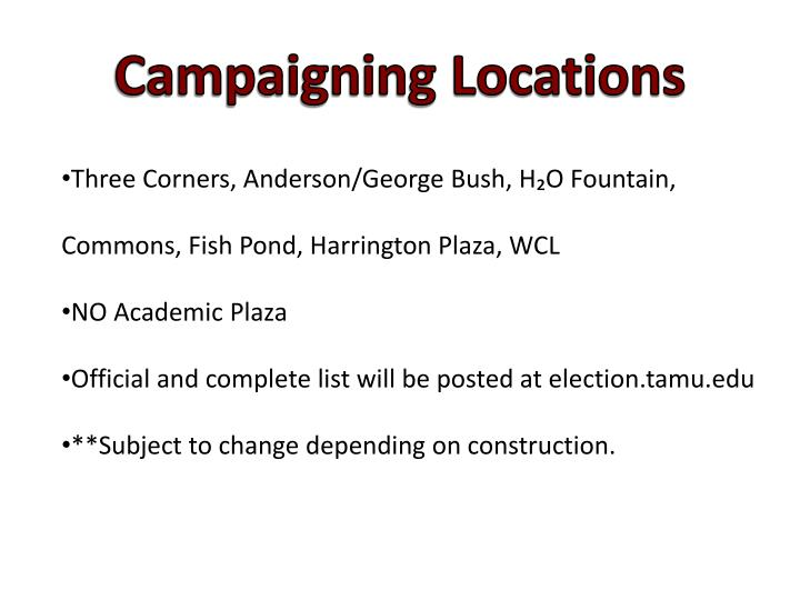 Campaigning Locations