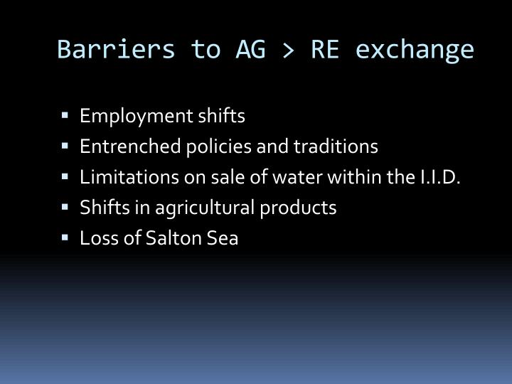 Barriers to AG > RE exchange
