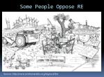some people oppose re