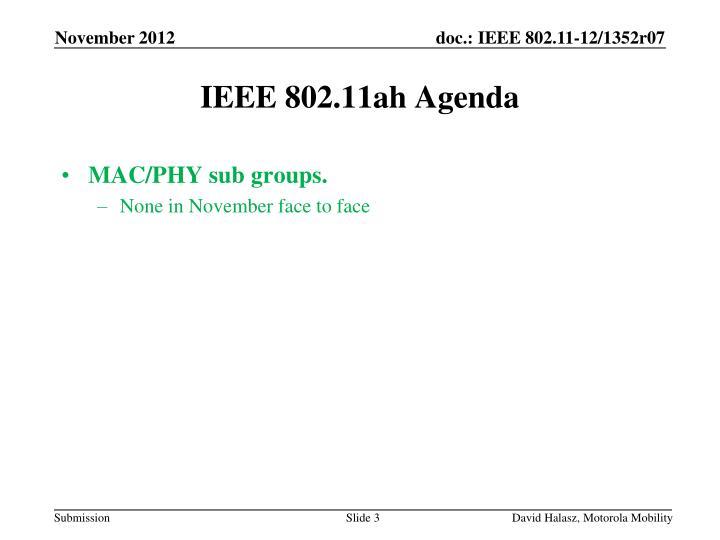 MAC/PHY sub groups.