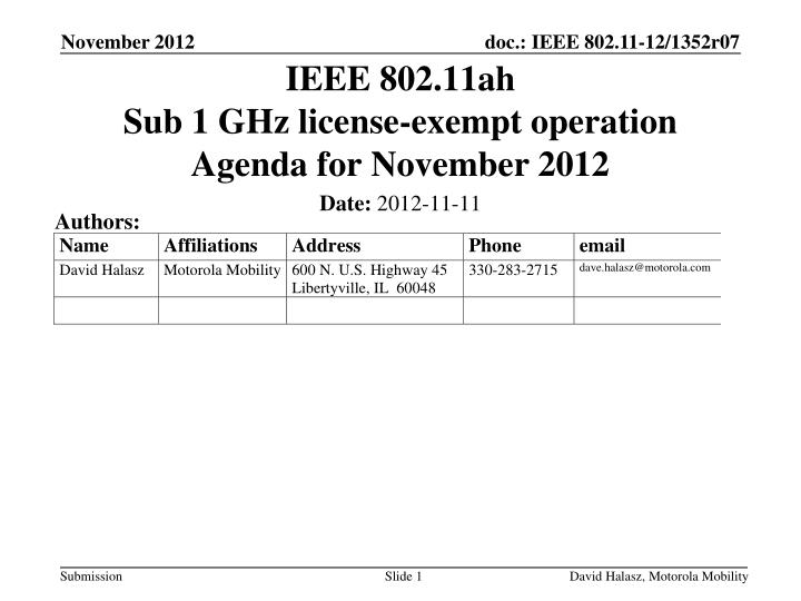 ieee 802 11ah sub 1 ghz license exempt operation agenda for november 2012