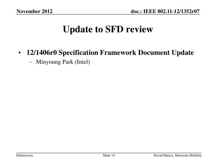 12/1406r0 Specification Framework Document Update