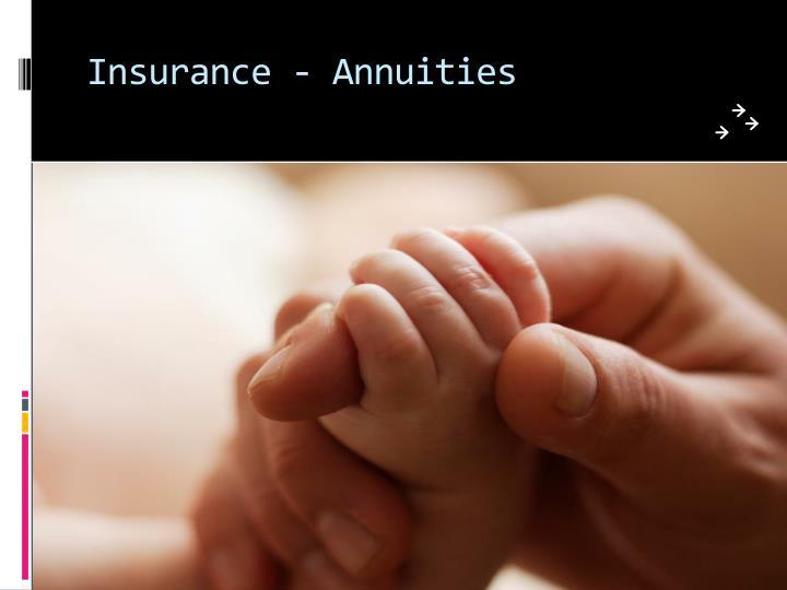 Insurance - Annuities
