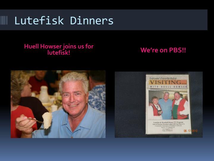 Lutefisk Dinners