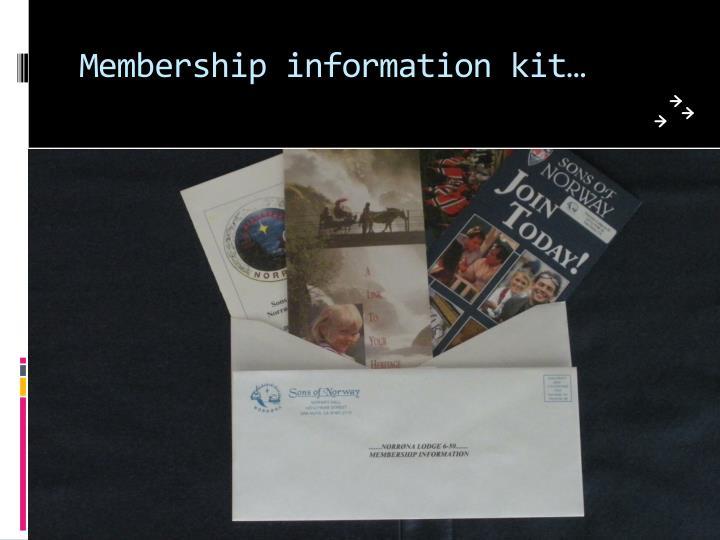 Membership information kit…