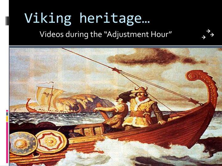 Viking heritage…