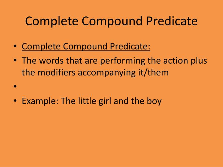 Complete Compound Predicate