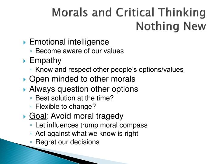 Morals and Critical Thinking