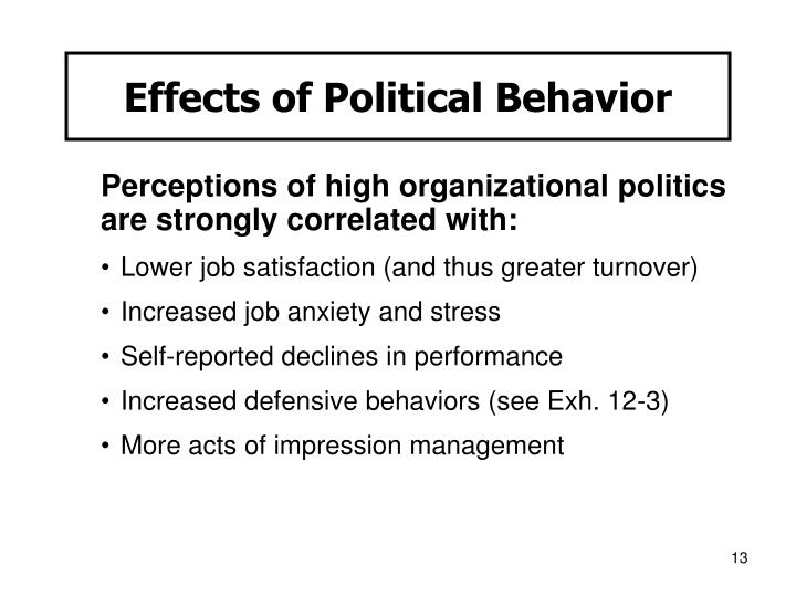 power and politics effects on different Power, influence and persuasion in organizations sections of this topic include power is not a bad word influencing -- how to be taken seriously.