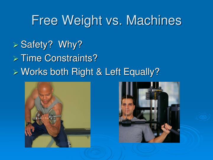 Free Weight vs. Machines
