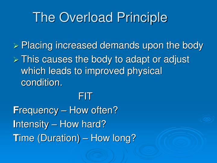 The Overload Principle
