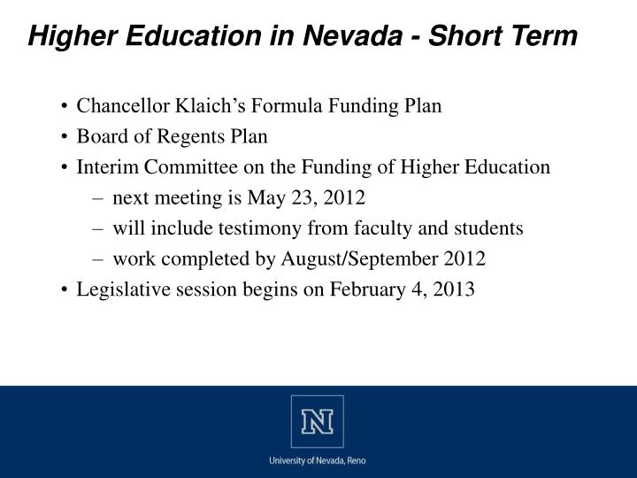 Higher Education in Nevada - Short Term