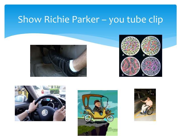 Show Richie Parker –