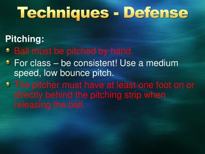 Techniques - Defense