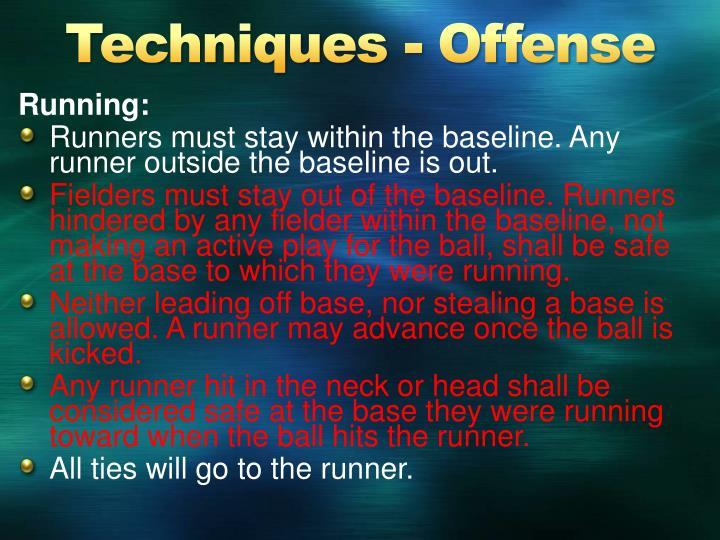 Techniques - Offense