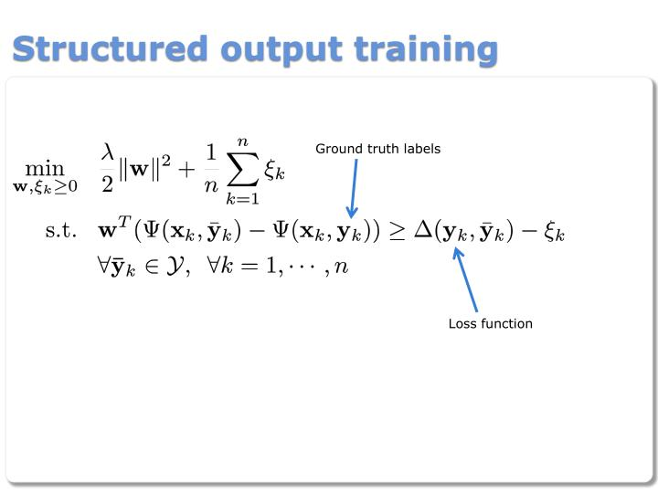 Structured output training