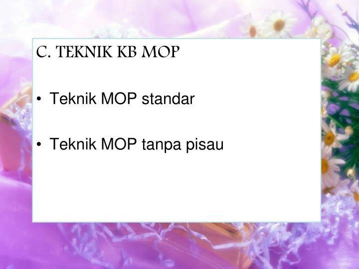 C. TEKNIK KB MOP