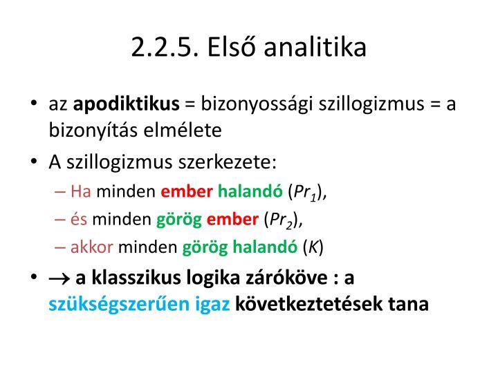 2.2.5. Első analitika